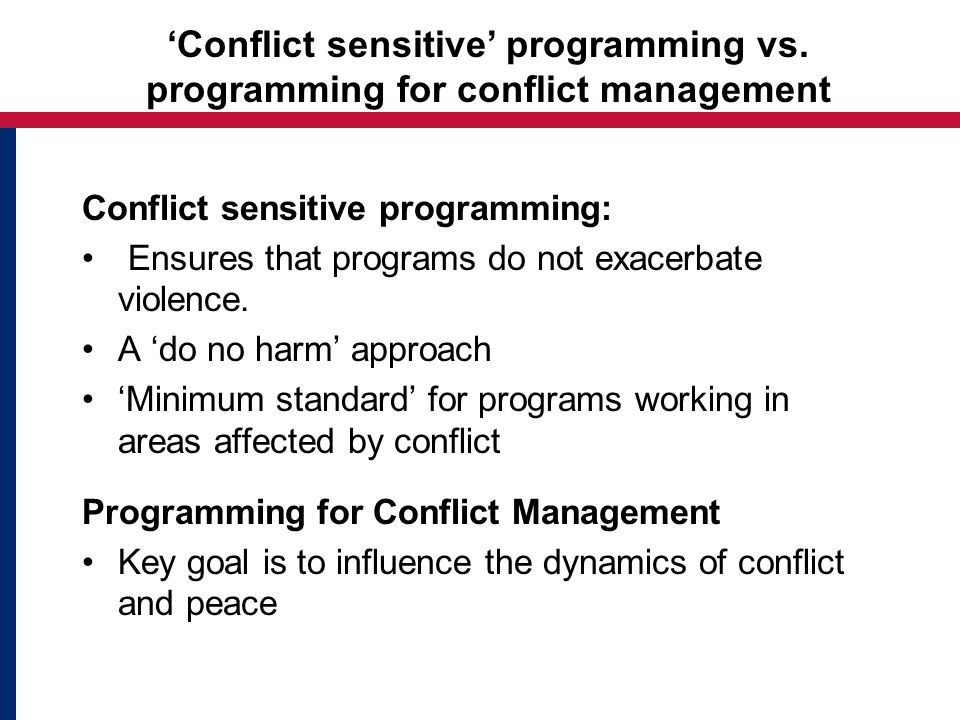 Conflict sensitive programming vs.