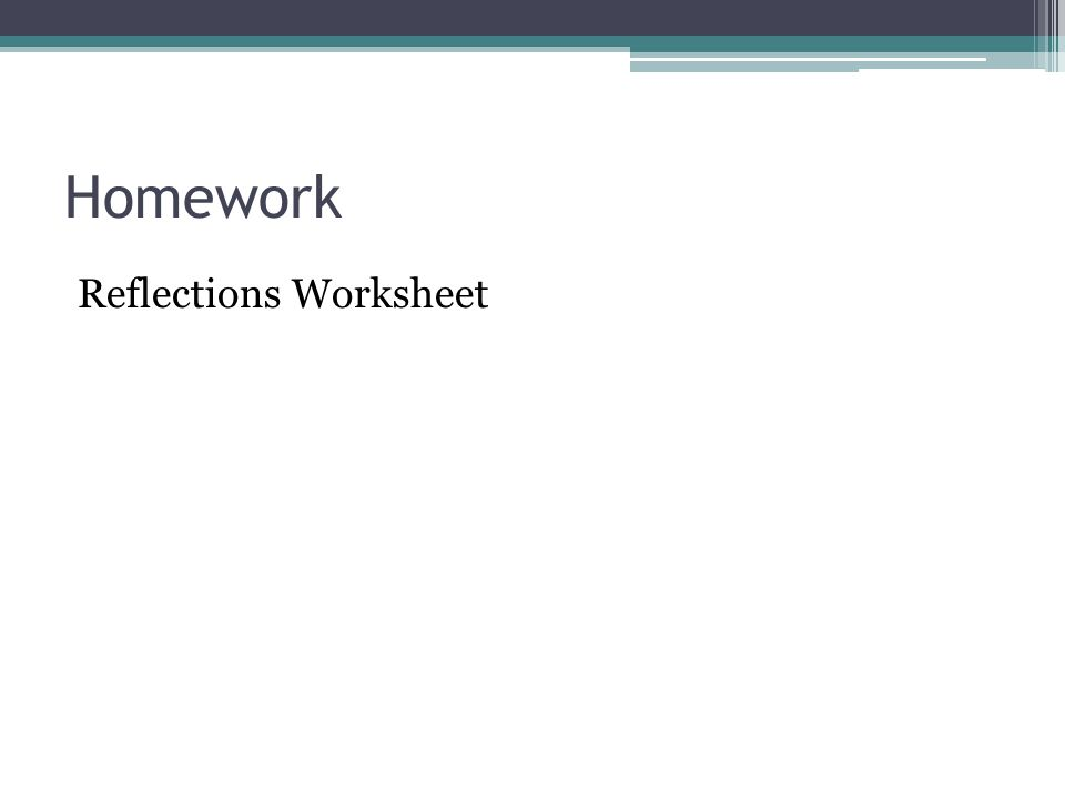 Homework Reflections Worksheet