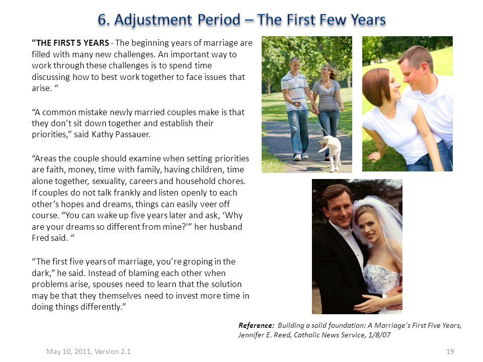 THE FIRST 5 YEARS - The beginning years of marriage are filled with many new challenges. An important way to work through these challenges is to spend