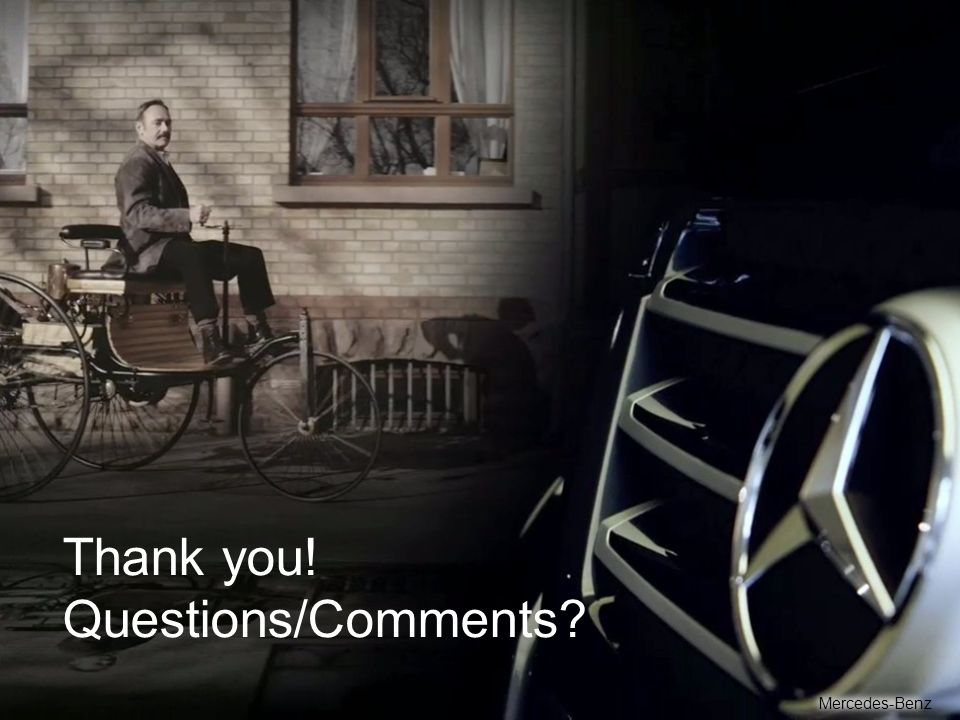 23 Mercedes-Benz Thank you! Questions/Comments?
