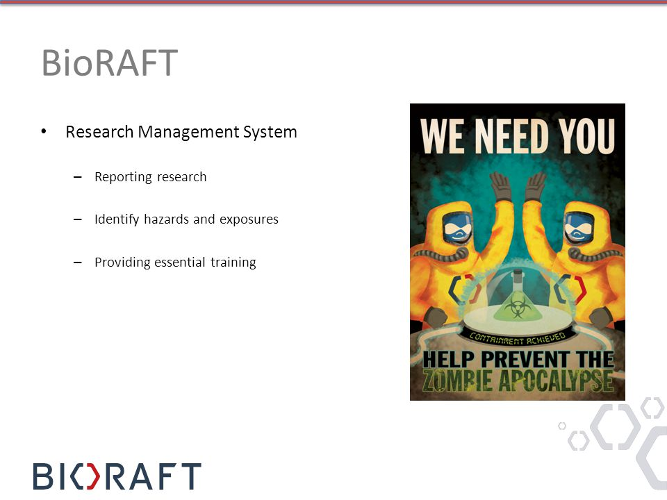 BioRAFT Research Management System – Reporting research – Identify hazards and exposures – Providing essential training