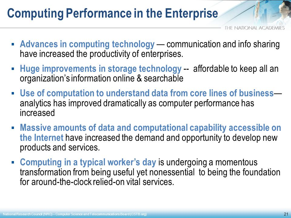 Computing Performance in the Enterprise Advances in computing technology communication and info sharing have increased the productivity of enterprises