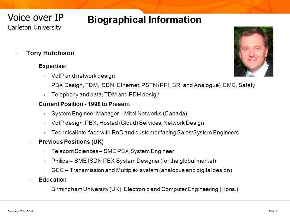 February 25th, 2014Slide 3 Voice over IP Carleton University Agenda Executive Summary History Business Case Services Convergence Infrastructure Challenges