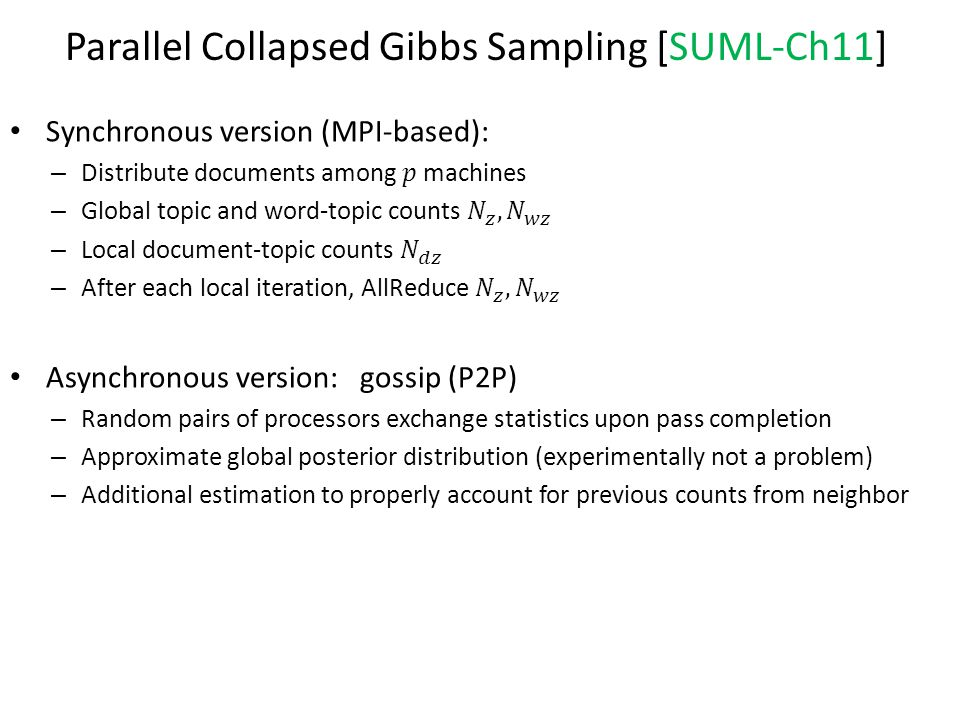 Parallel Collapsed Gibbs Sampling [SUML-Ch11]