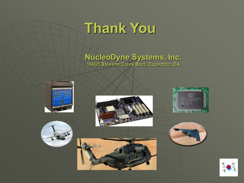 NucleoDyne Systems, Inc. 19925 Stevens Creek Blvd, Cupertino, CA Thank You