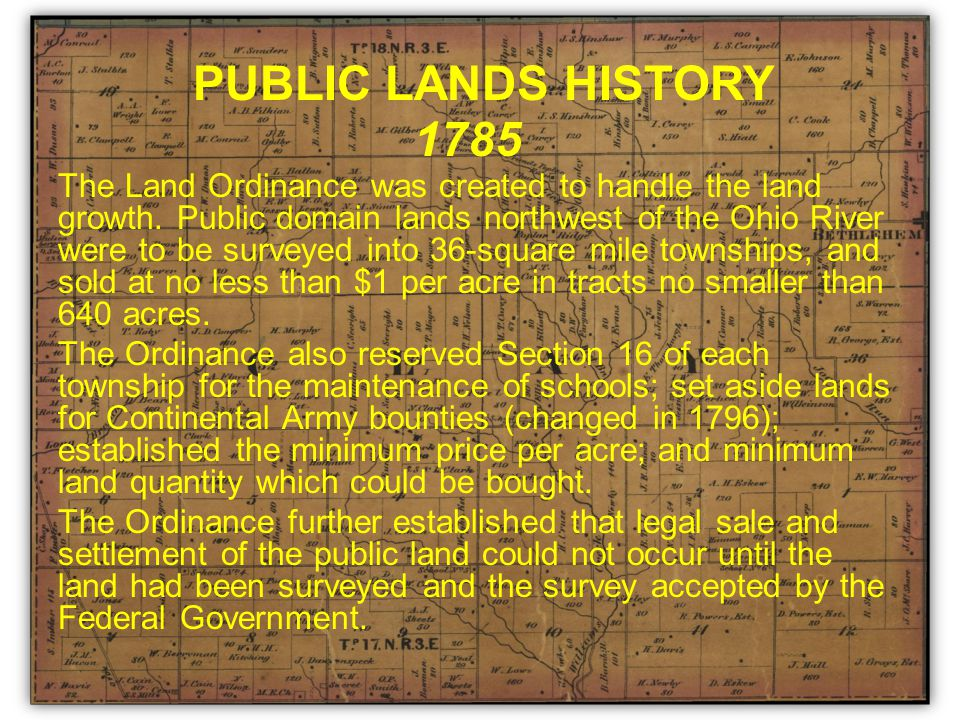 Sale of first public lands directed by Congress as soon as four of The Seven Ranges in the Northwest Territory had been surveyed.