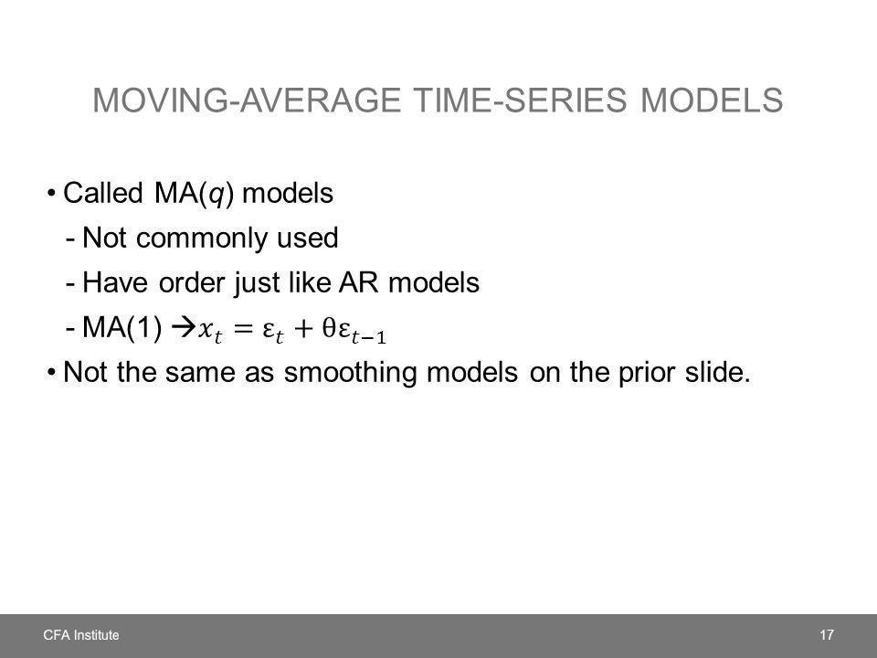 MOVING-AVERAGE TIME-SERIES MODELS 17