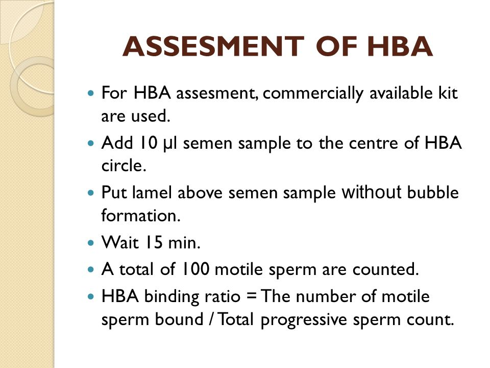 ASSESMENT OF HBA For HBA assesment, commercially available kit are used. Add 10 μ l semen sample to the centre of HBA circle. Put lamel above semen sa