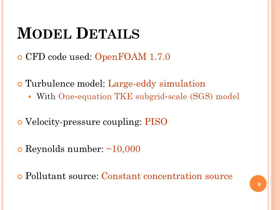 M ATHEMATICAL E QUATIONS One-equation SGS model (Schumann, 1975) modeling constant 60