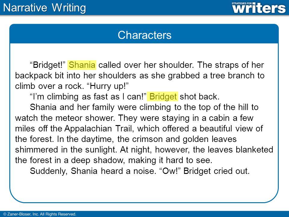 Setting Narrative Writing Bridget.Shania called over her shoulder.