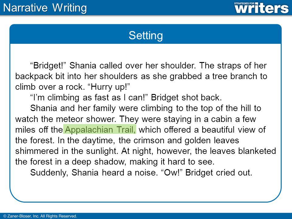 Realistic Dialogue Narrative Writing Bridget.Shania called over her shoulder.