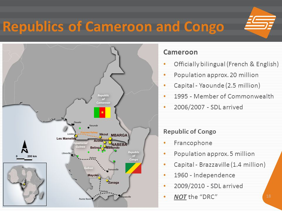 18 Republics of Cameroon and Congo Cameroon Officially bilingual (French & English) Population approx. 20 million Capital - Yaounde (2.5 million) 1995