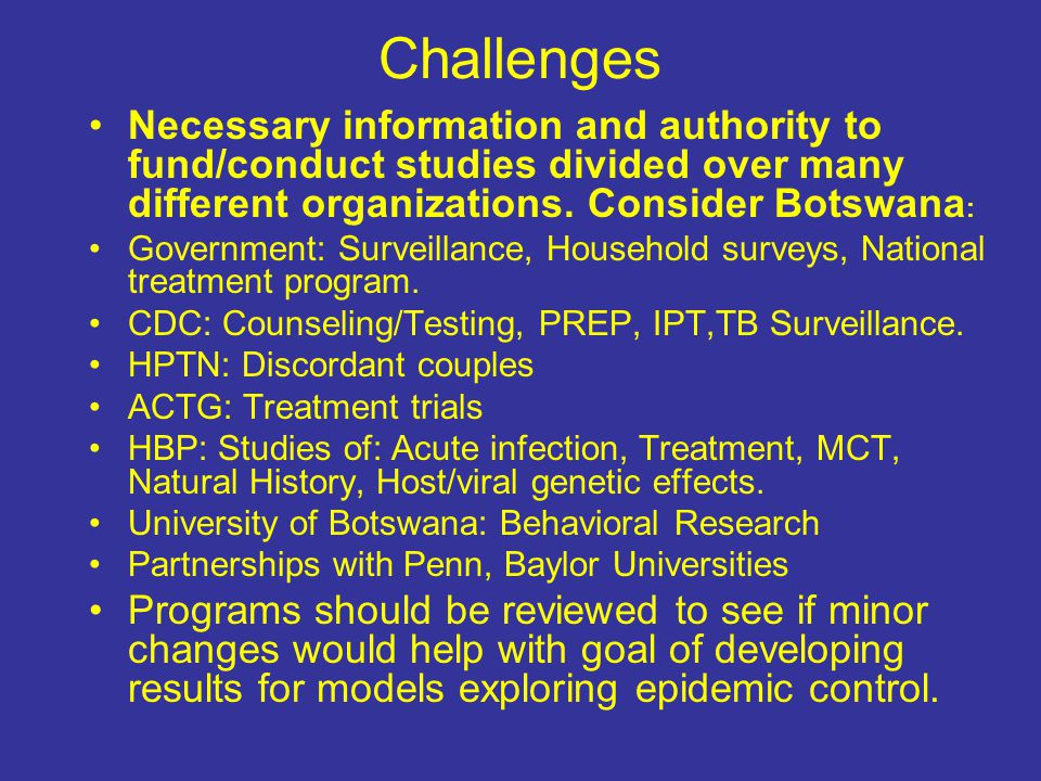 Challenges Necessary information and authority to fund/conduct studies divided over many different organizations.