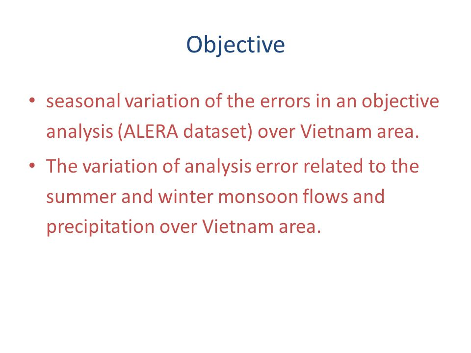 Objective seasonal variation of the errors in an objective analysis (ALERA dataset) over Vietnam area. The variation of analysis error related to the
