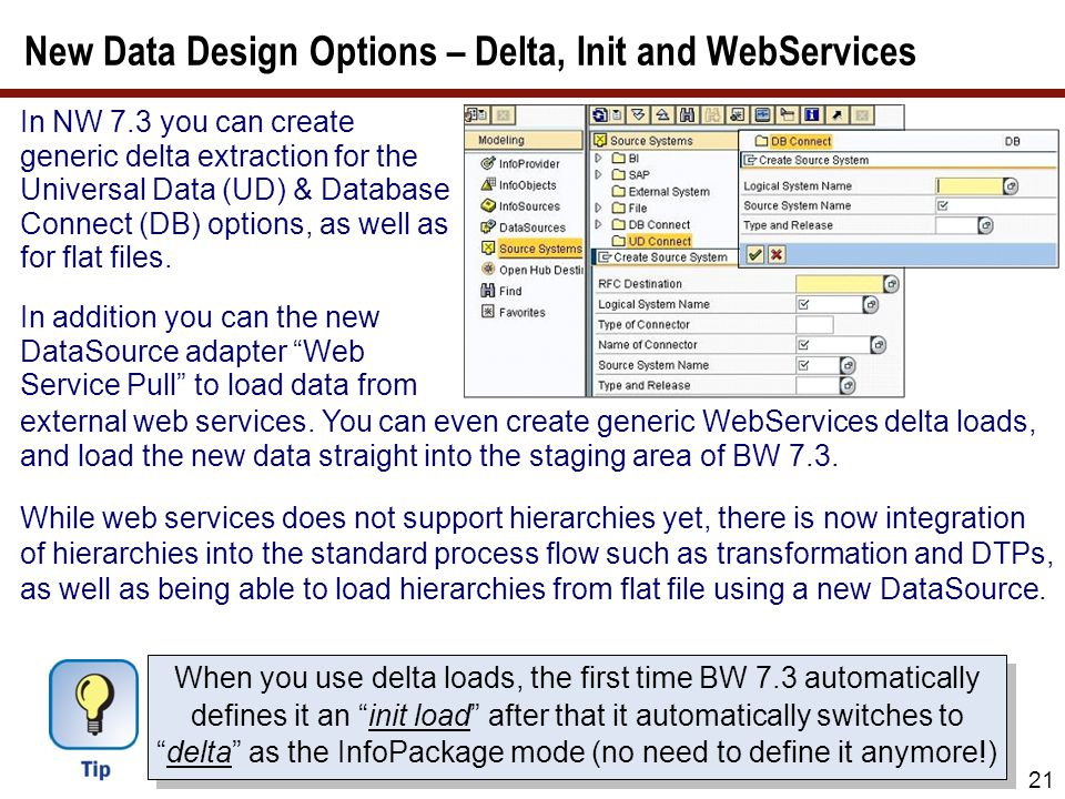 In NW 7.3 you can create generic delta extraction for the Universal Data (UD) & Database Connect (DB) options, as well as for flat files. In addition
