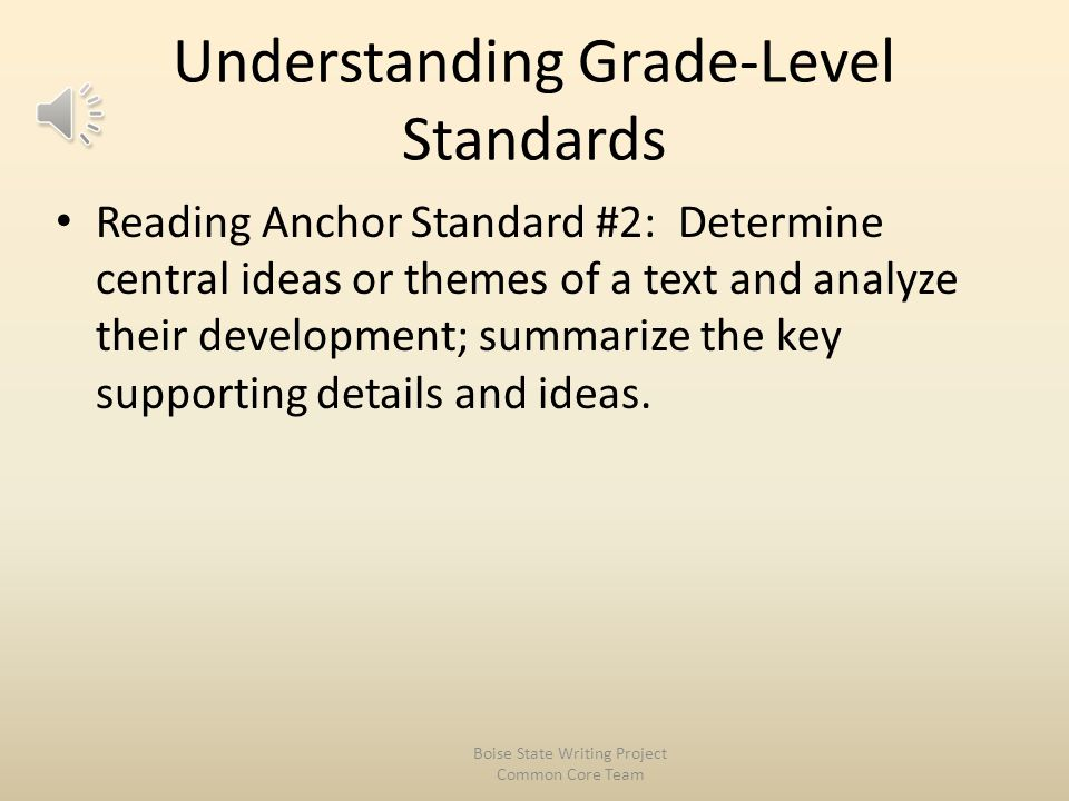 Document Organization The K-12 grade specific standards define end-of-year expectations and a cumulative progression… from grade level to grade level (4).