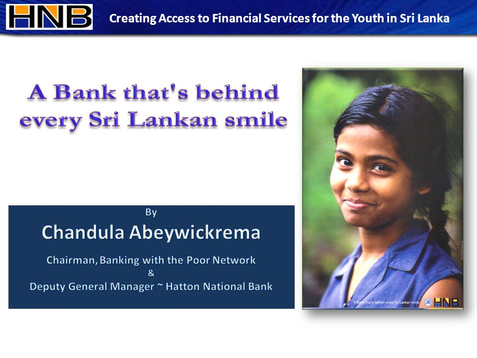 Creating Access to Financial Services for the Youth in Sri Lanka