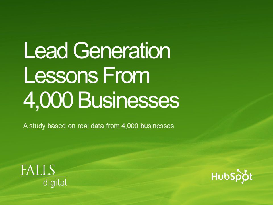 Lead Generation Lessons From 4,000 Businesses A study based on real data from 4,000 businesses