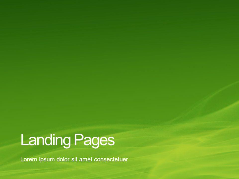 Landing Pages Lorem ipsum dolor sit amet consectetuer