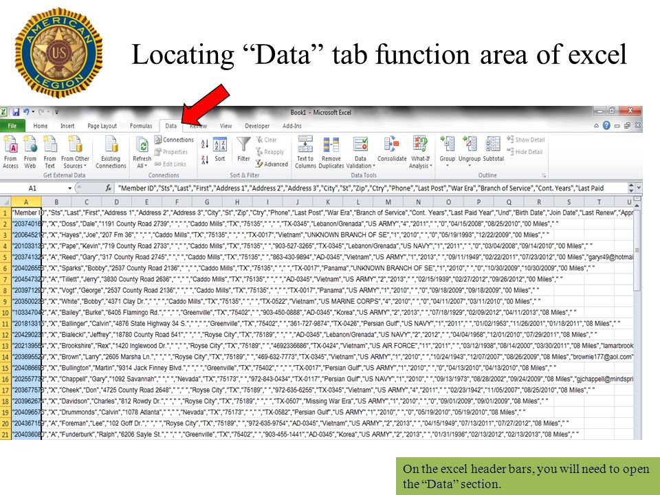 Locating Data tab function area of excel On the excel header bars, you will need to open the Data section.