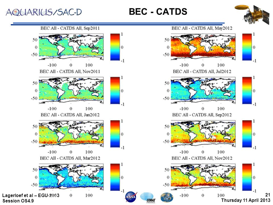 21 Thursday 11 April 2013 Lagerloef et al – EGU 2013 Session OS4.9 BEC - CATDS