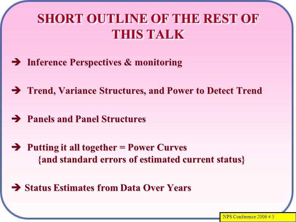 NPS Conference 2006 # 16 HOW SHOULD YOU ESTIMATE VARIANCE.