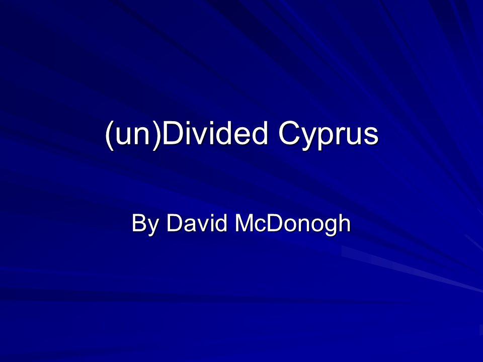 (un)Divided Cyprus By David McDonogh