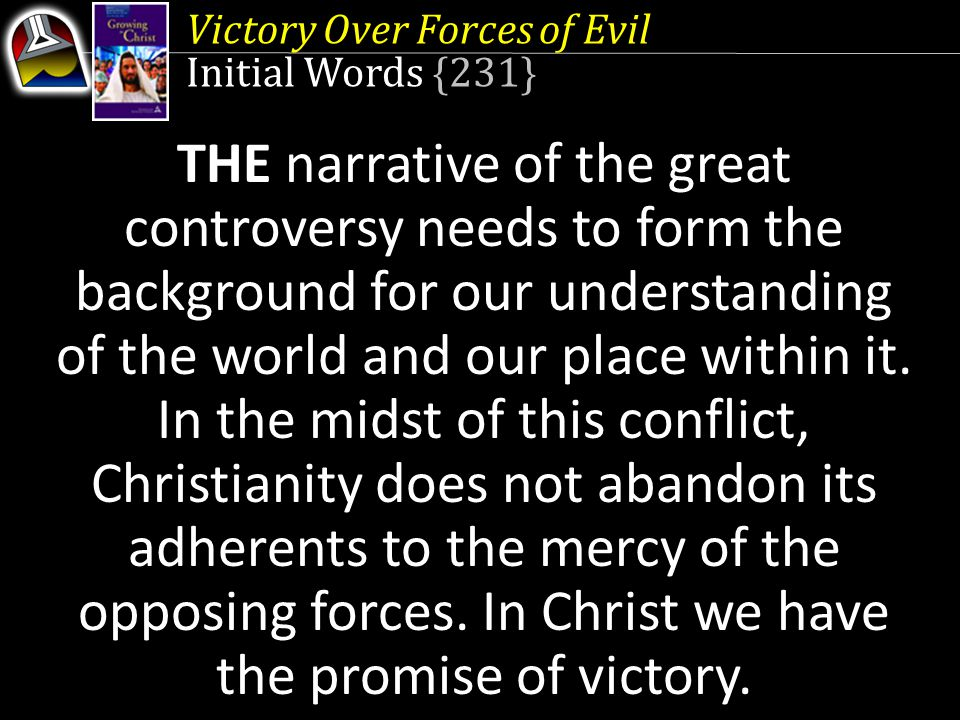 Victory Over Forces of Evil Quick Look 1.Stage Set for Victory (Ephesians 1:20-22) 2.