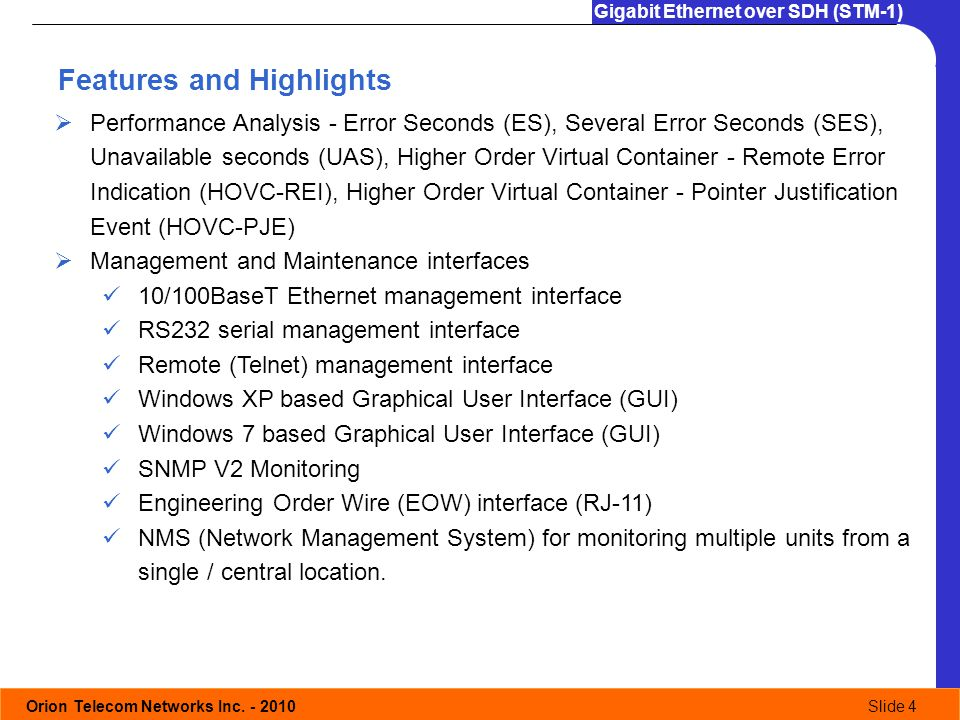 Orion Telecom Networks Inc. - 2010Slide 4 Gigabit Ethernet over SDH (STM-1) Features and Highlights Performance Analysis - Error Seconds (ES), Several