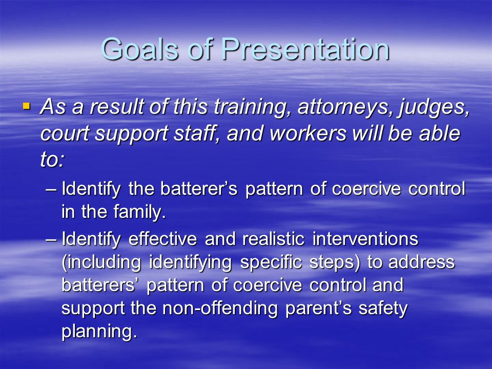 How to intervene with the Batterer: Aspects to consider Cultural differences Cultural differences Status Status Financial status Financial status Social Supports Social Supports Human vulnerabilities (e.g., love for their children) Human vulnerabilities (e.g., love for their children) Personality resiliency Personality resiliency