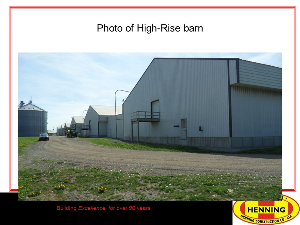 Building Excellence for over 90 years Photo of High-Rise barn