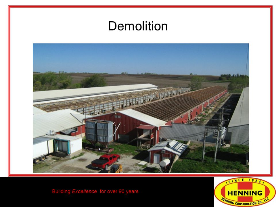 Building Excellence for over 90 years Demolition