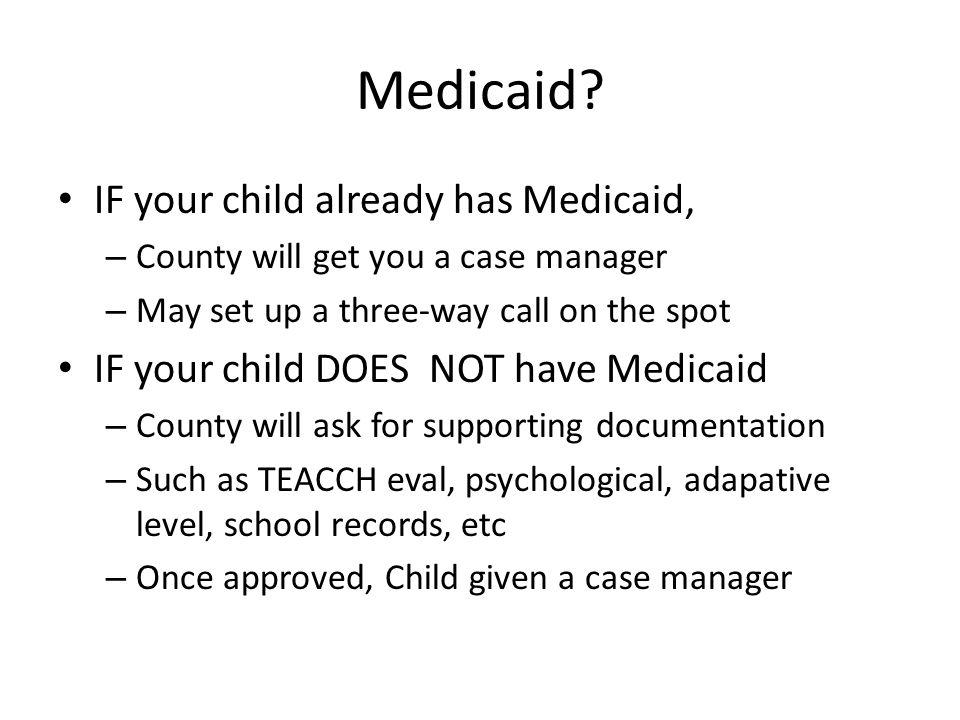 Medicaid.