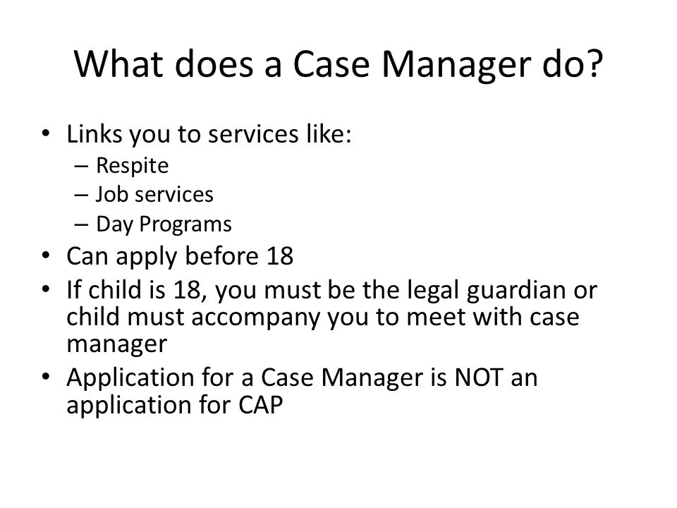 What does a Case Manager do.