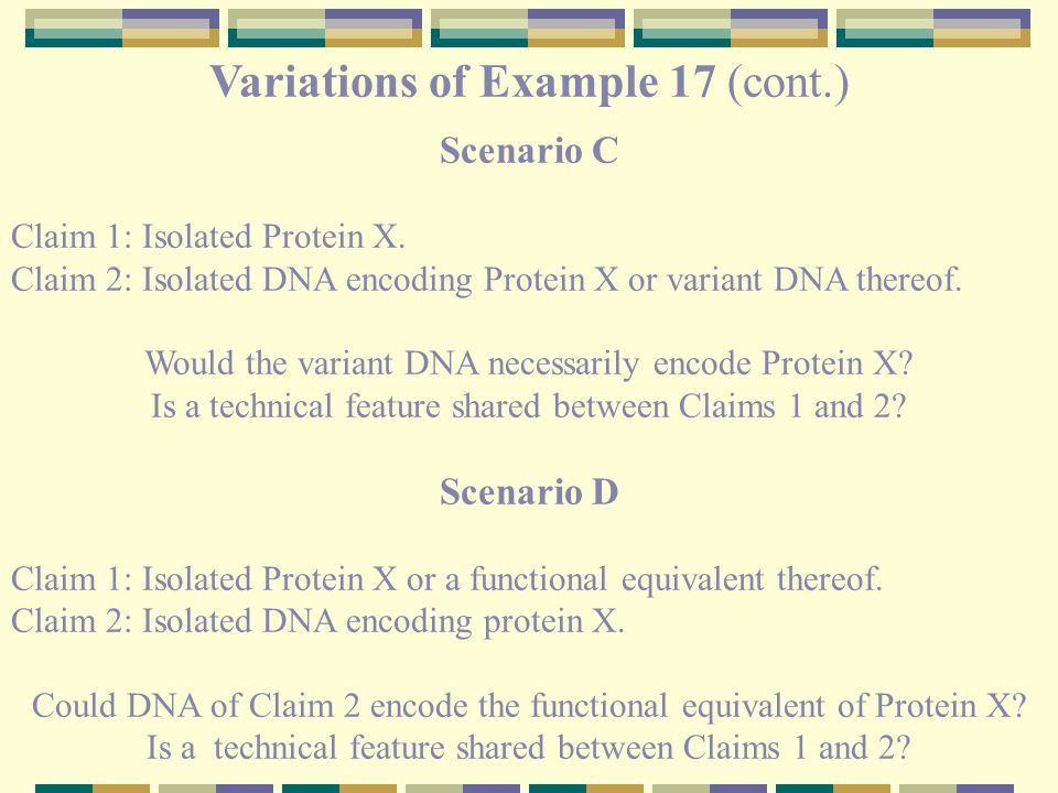 Variations of Example 17 (cont.) Scenario C Claim 1: Isolated Protein X.