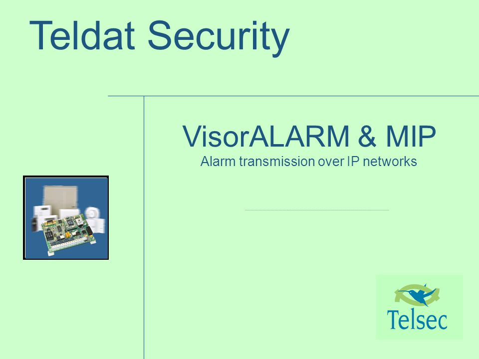 Teldat Security VisorALARM & MIP Alarm transmission over IP networks