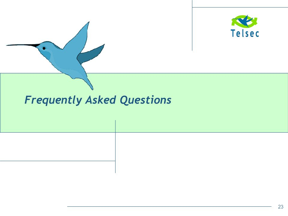 23 Frequently Asked Questions