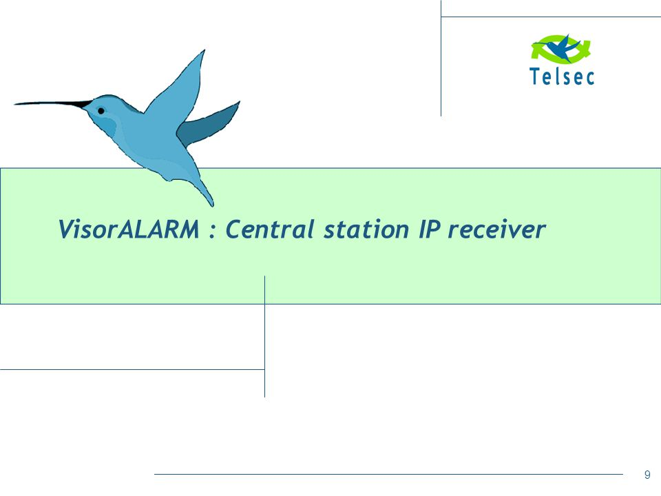 10 All the alarms sent by any MIP module will be sent to the VisorAlarm receiver located at the Central Station VisorAlarm : Central Station Receiver for MIP alarm reception VisorALARM : Central Station IP receiver