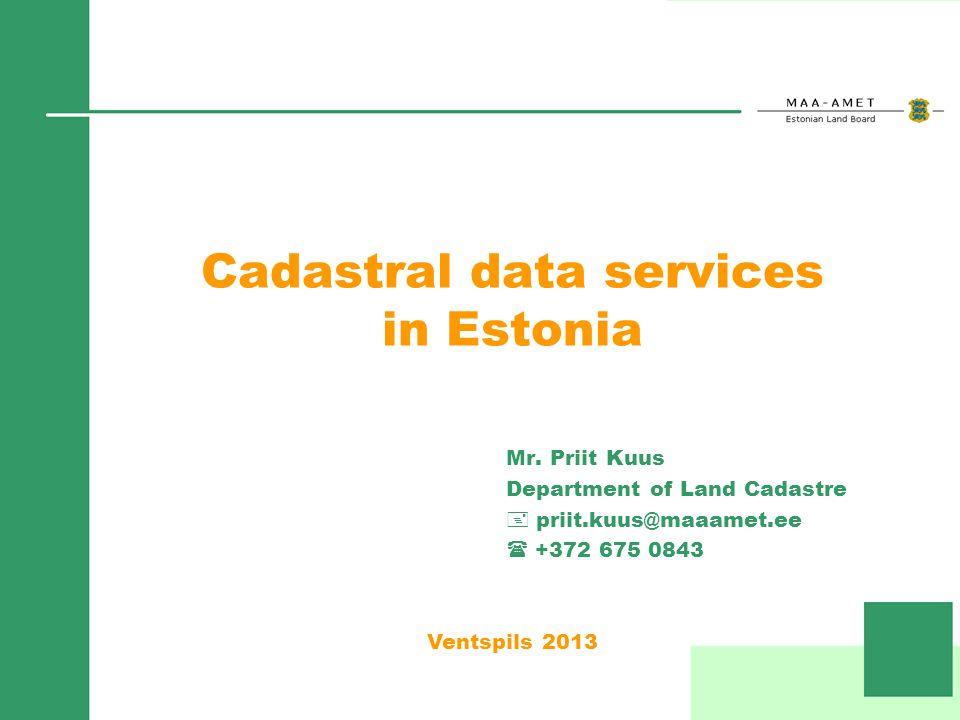 Cadastral data services in Estonia Mr.