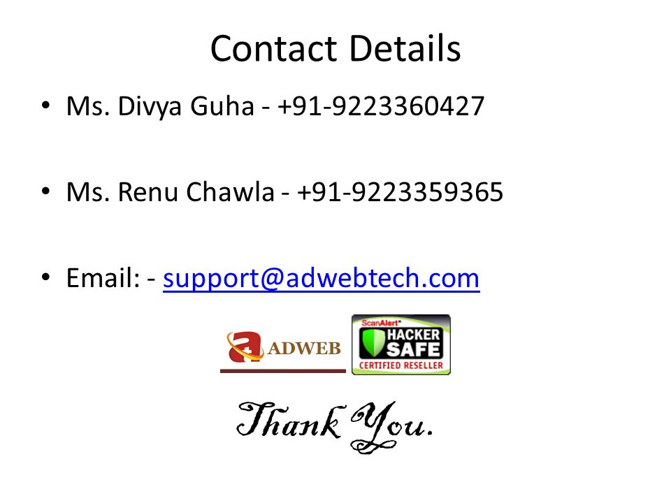 Contact Details Ms. Divya Guha - +91-9223360427 Ms.