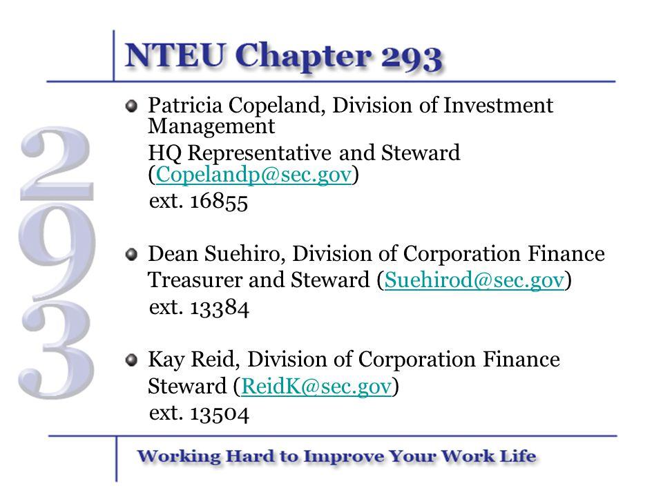 Patricia Copeland, Division of Investment Management HQ Representative and Steward (Copelandp@sec.gov)Copelandp@sec.gov ext. 16855 Dean Suehiro, Divis