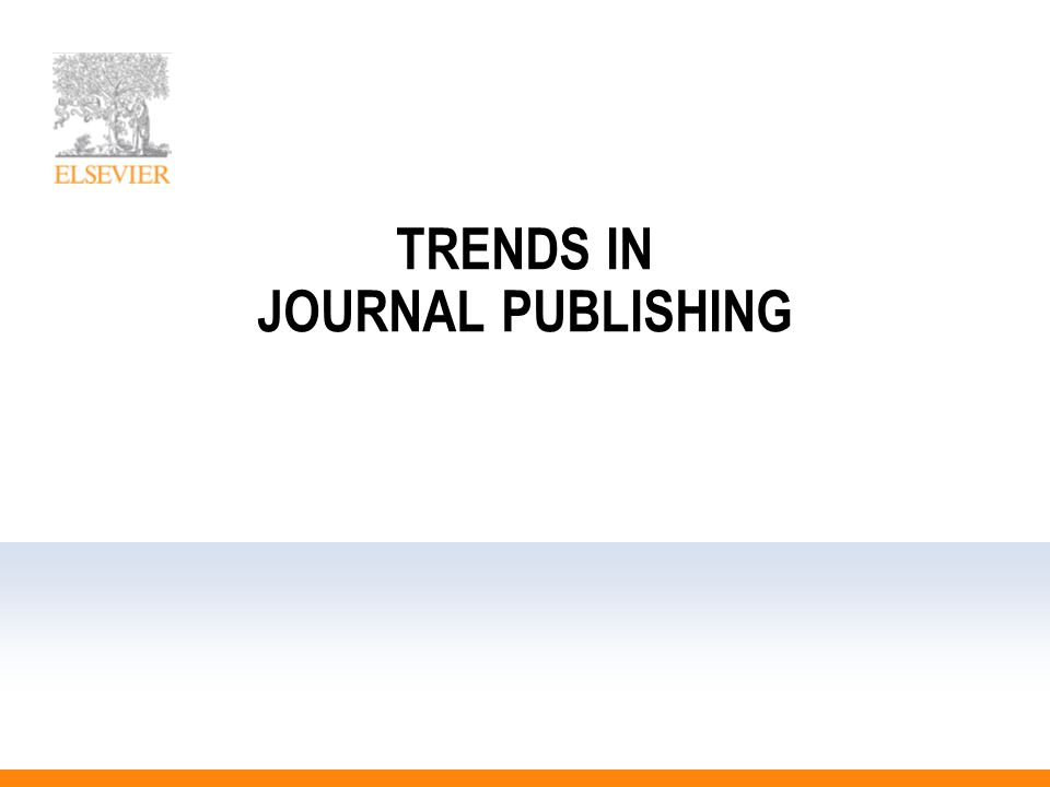 TRENDS IN JOURNAL PUBLISHING