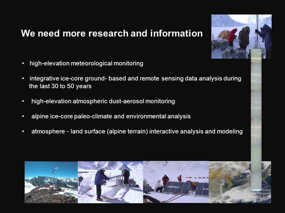 We need more research and information high-elevation meteorological monitoring integrative ice-core ground- based and remote sensing data analysis dur