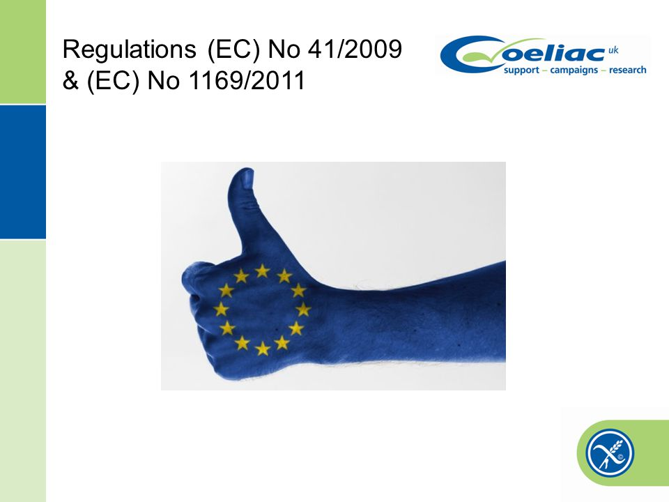 Regulations (EC) No 41/2009 & (EC) No 1169/2011