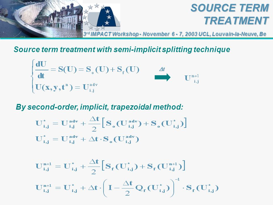 Source term treatment with semi-implicit splitting technique By second-order, implicit, trapezoidal method: SOURCE TERM TREATMENT SOURCE TERM TREATMEN