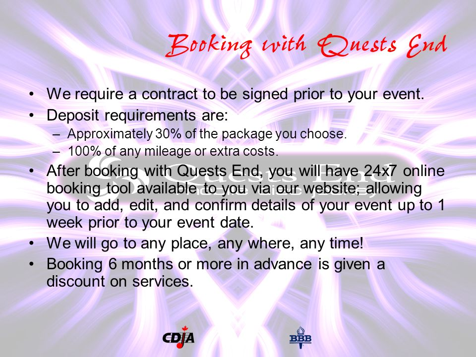 Booking with Quests End We require a contract to be signed prior to your event.