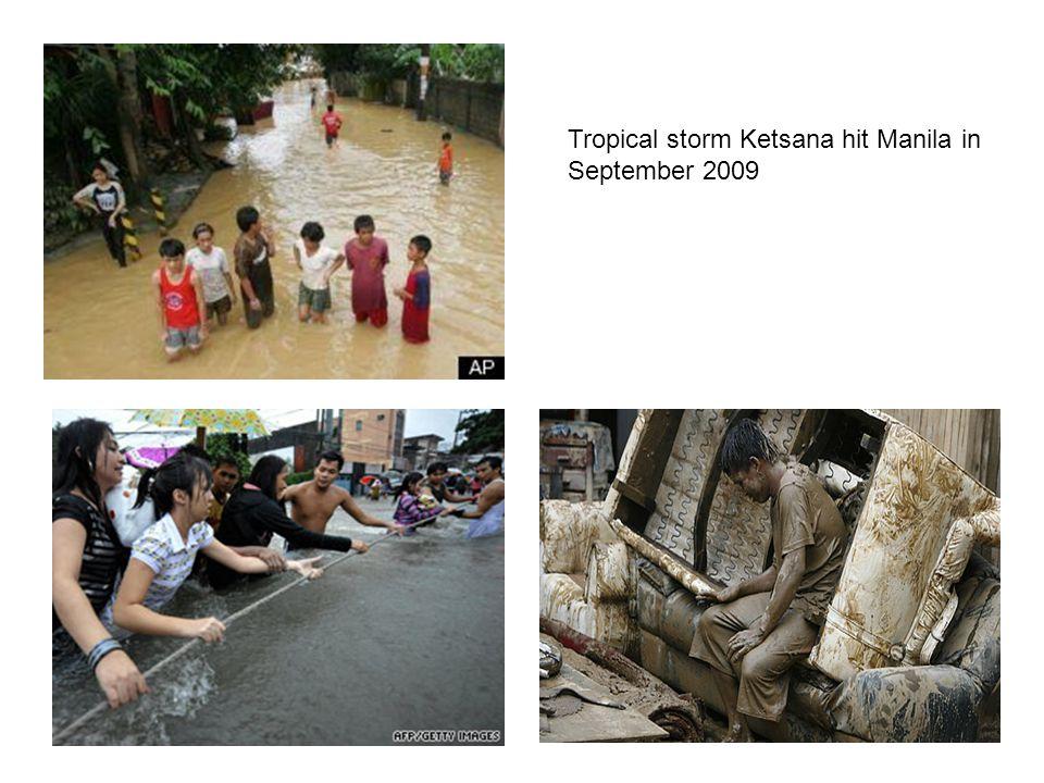 Tropical storm Ketsana hit Manila in September 2009