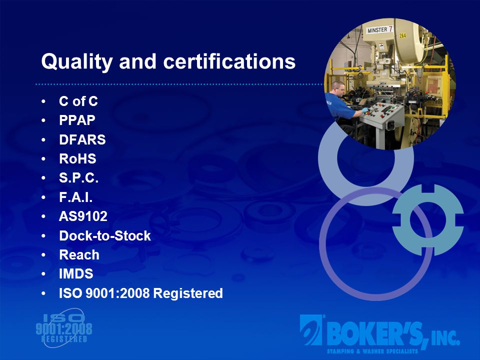 Quality and certifications C of C PPAP DFARS RoHS S.P.C.