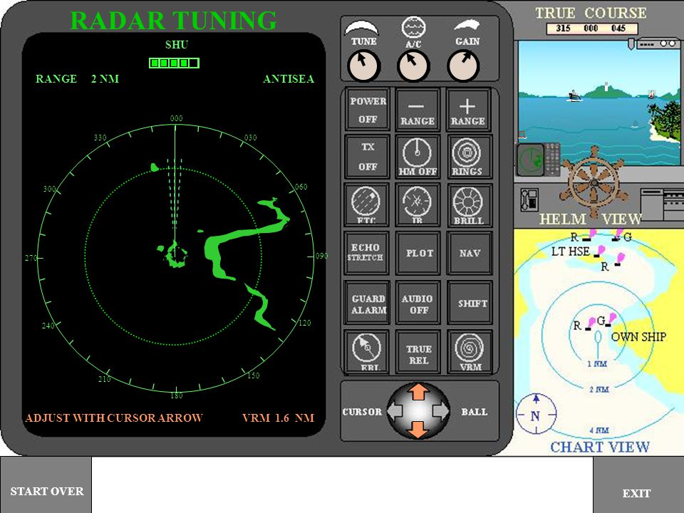 000 030 060 090 120 150 180 210 240 270 300 330 SHU ANTISEARANGE 2 NM RADAR TUNING EXIT START OVER