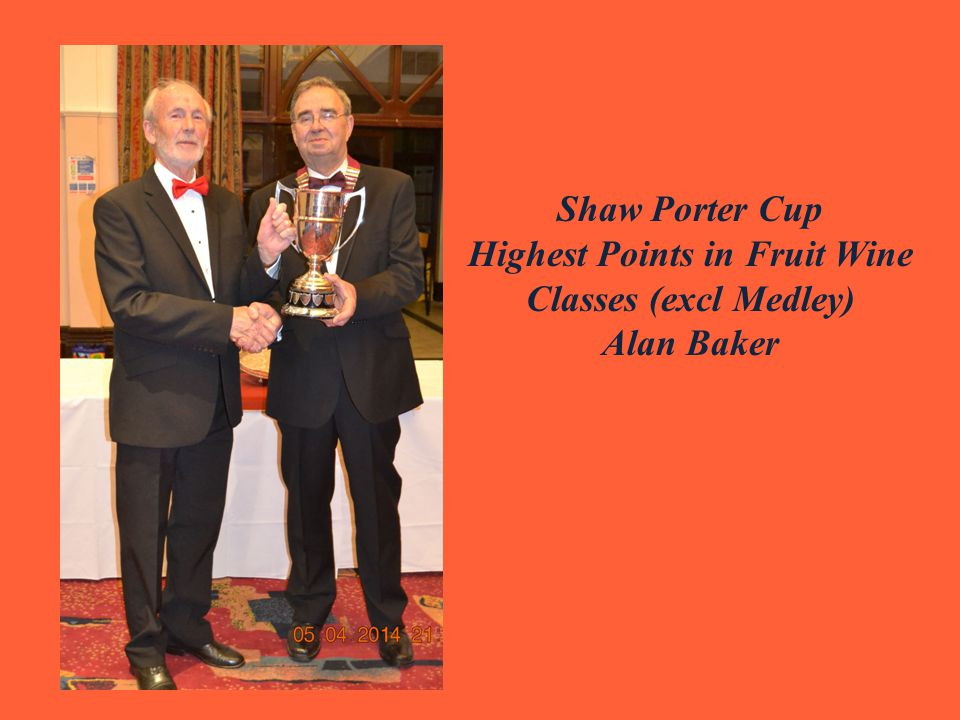 Shaw Porter Cup Highest Points in Fruit Wine Classes (excl Medley) Alan Baker